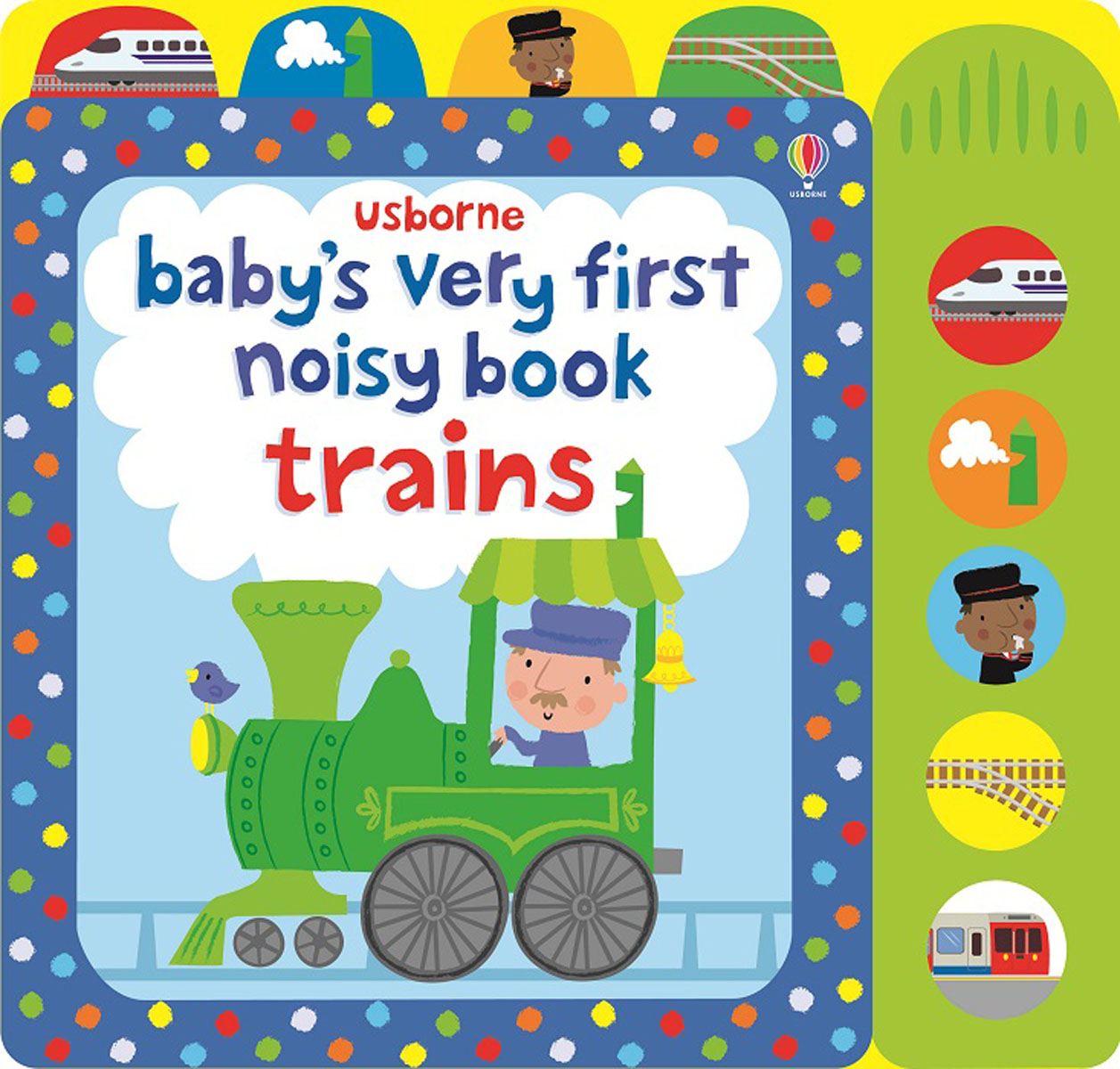 Baby's very first noisy book train seeing things as they are