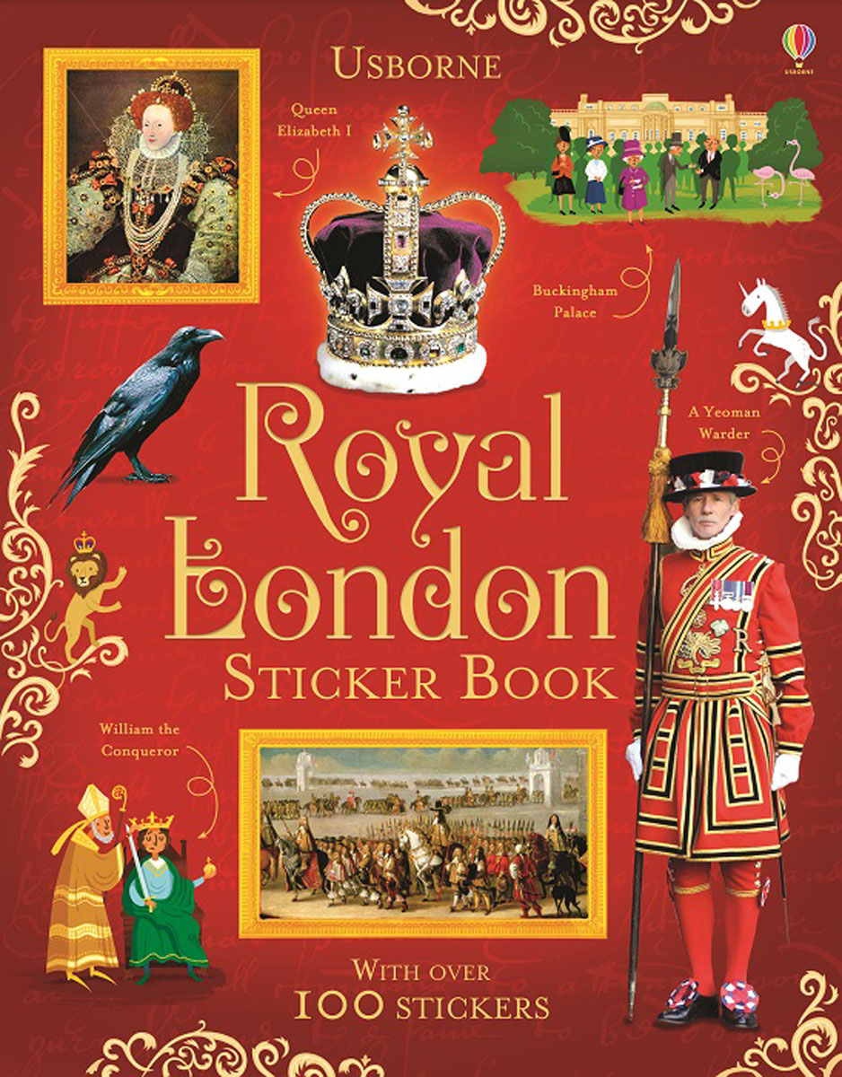 Royal London Sticker Book leyland s a curious guide to london tales of a city