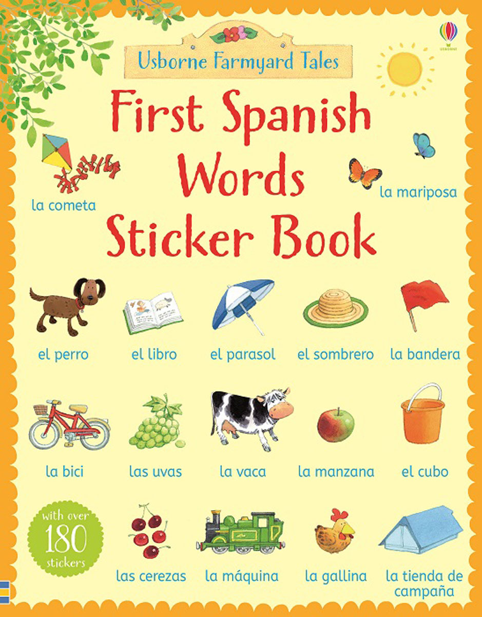 Farmyard Tales First Spanish Words Sticker Book first sticker book easy spanish words