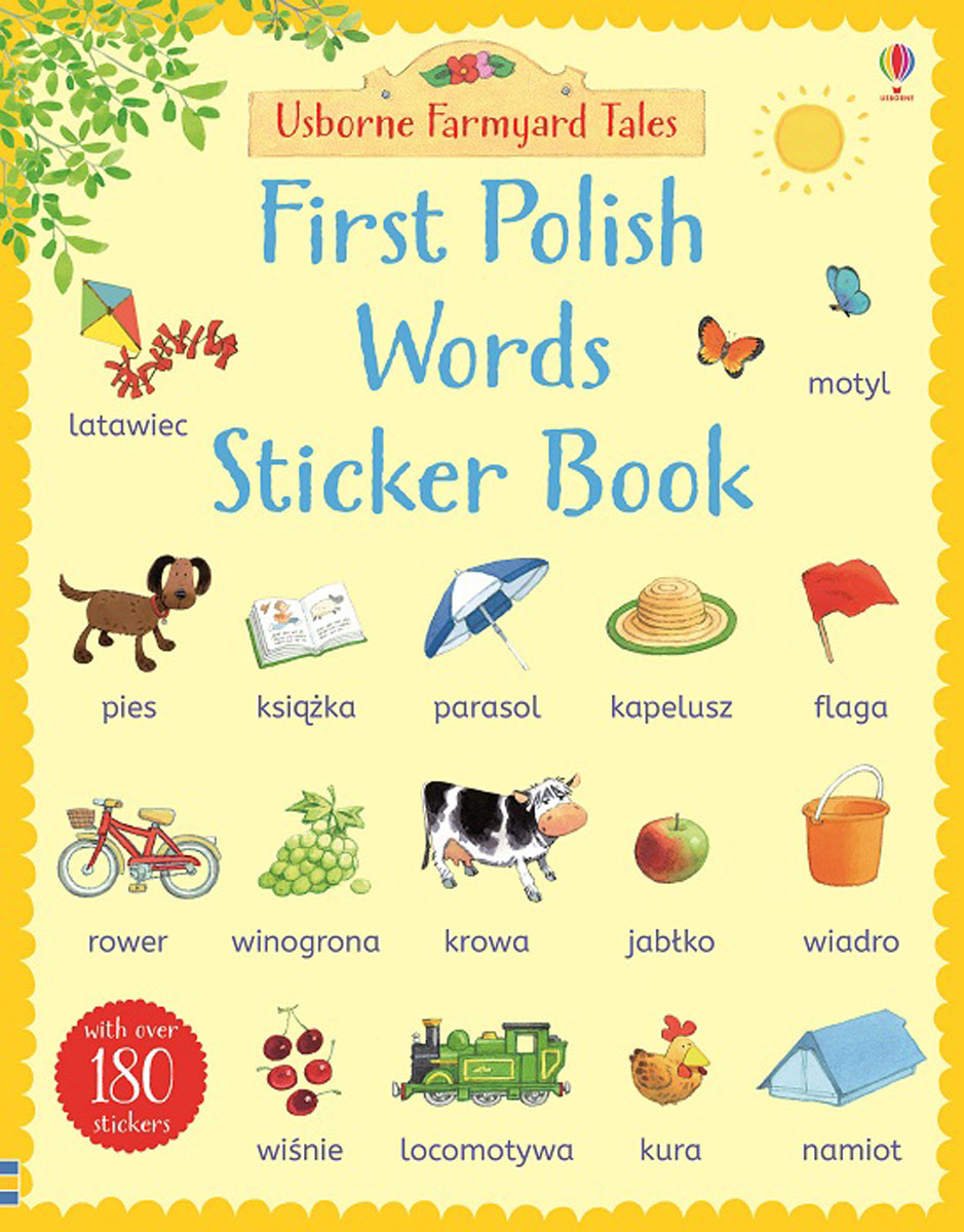 Farmyard Tales First Polish Words Sticker Book maisy s farm sticker book