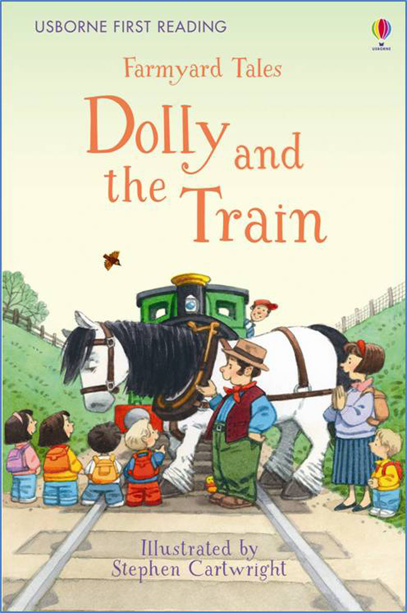 Farmyard Tales Dolly and the Train farmyard tales the hungry donkey
