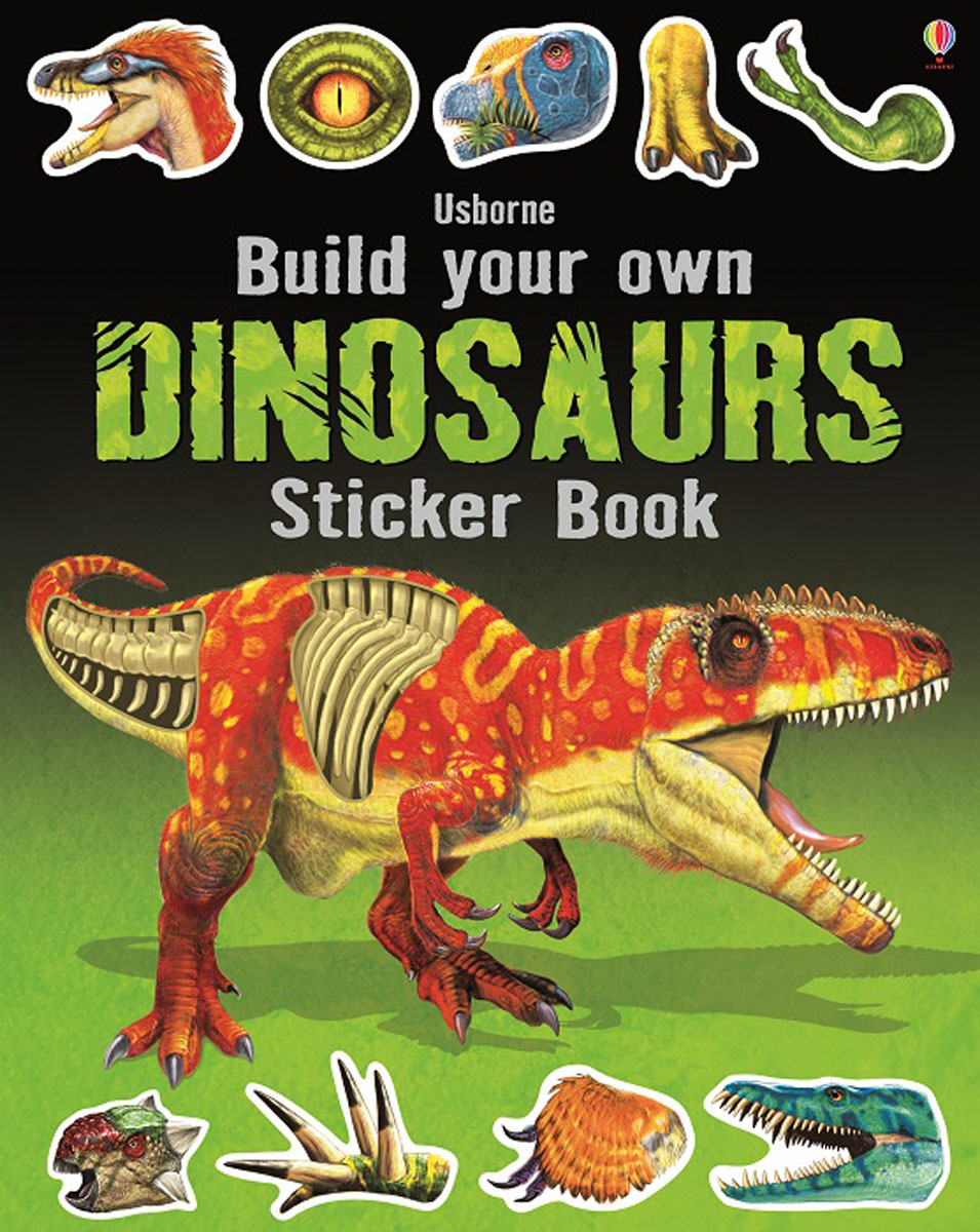 Build Your Own Dinosaurs Sticker Book ultimate sticker book dangerous dinosaurs