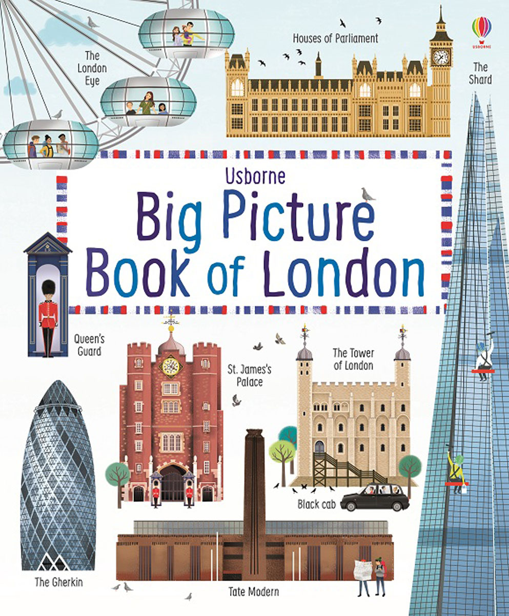 Big Picture Book of London leyland s a curious guide to london tales of a city