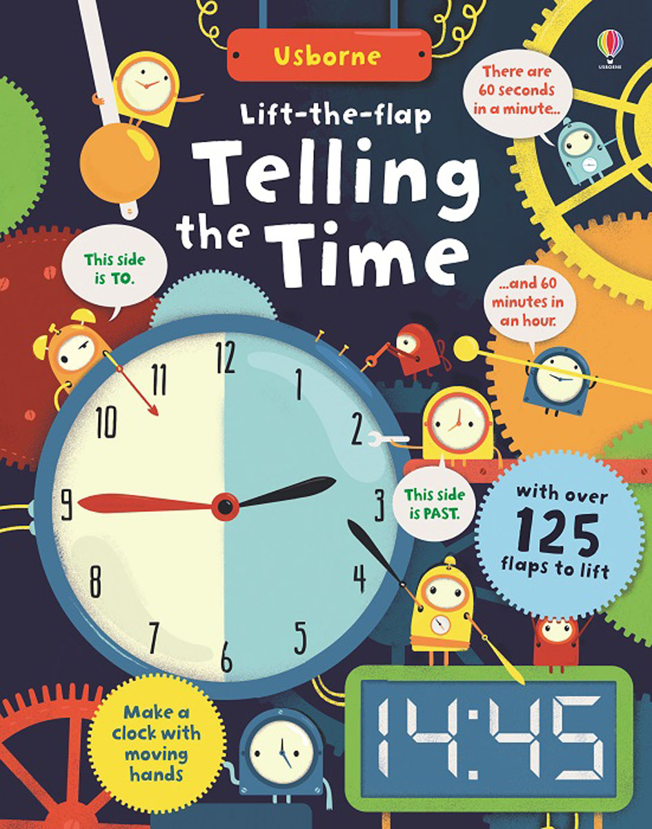 Lift-the-Flap Telling the Time time drive how to have time to live and to work