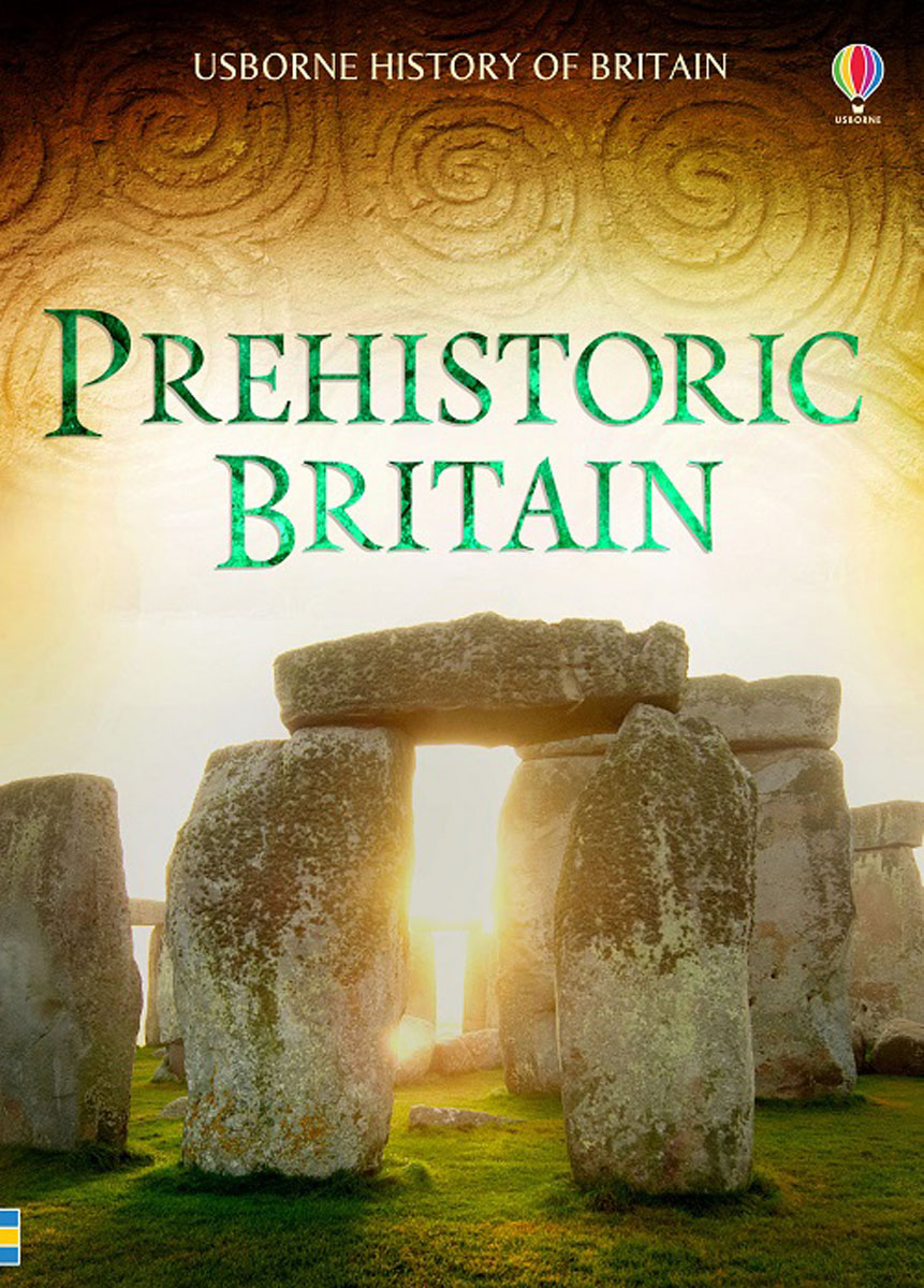 Prehistoric Britain britain and her people