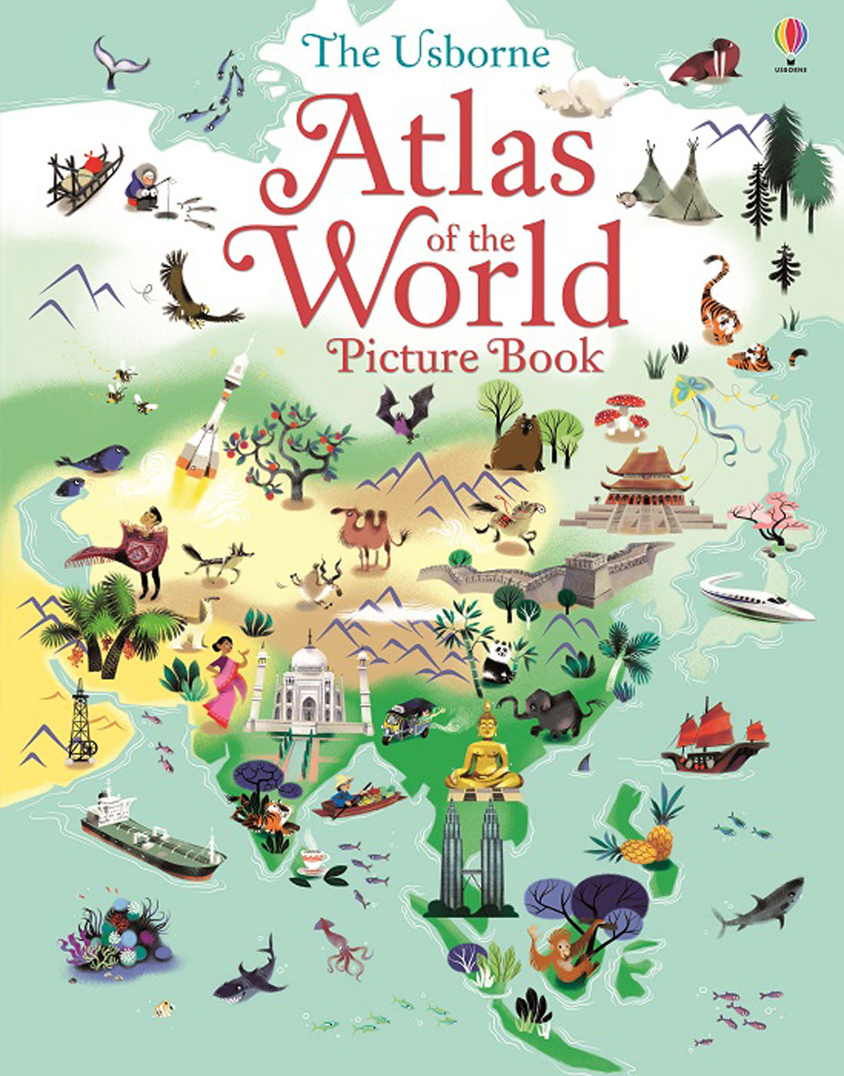 Atlas of the World Picture Book atlas of the world picture book
