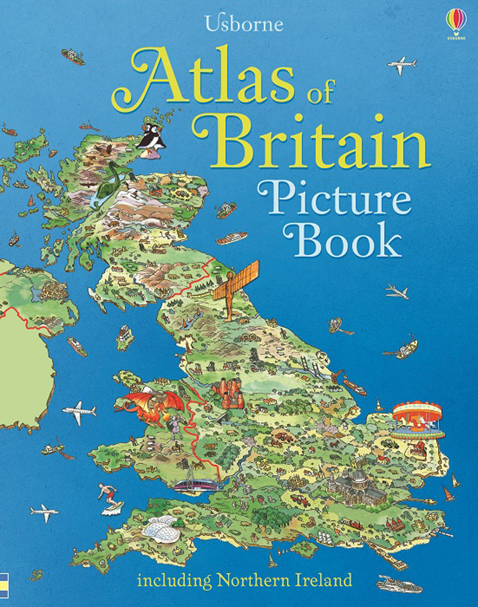 Atlas of Britain Picture Book atlas of the world picture book