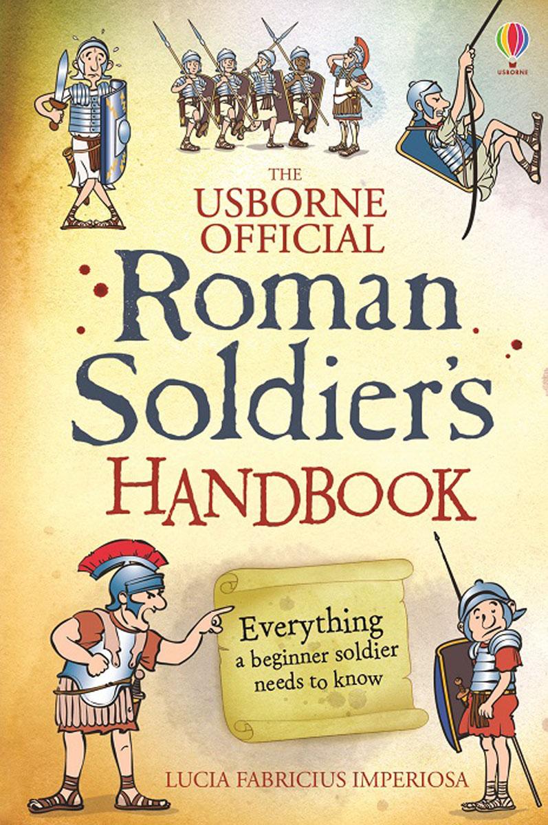 Roman Soldier's Handbook how to stay sane