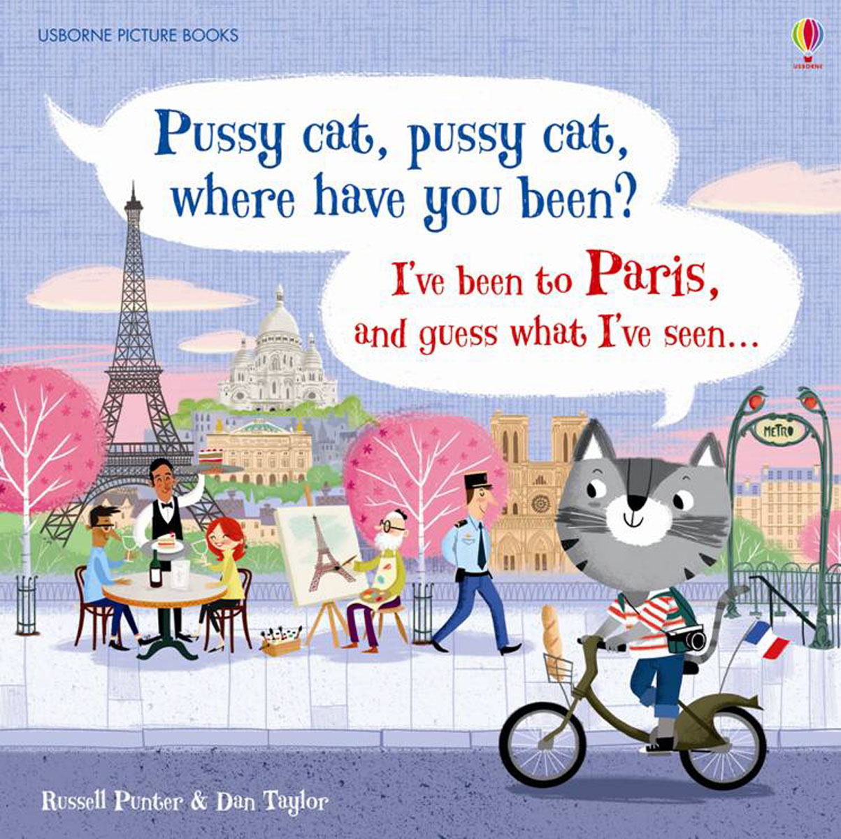 Pussy cat, pussy cat, where have you been? I've been to Paris and guess what I've seen…