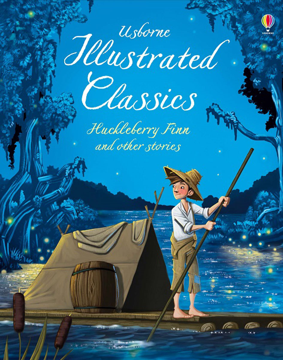 Illustrated Classics Huckleberry Finn & Other Stories the minority report and other classic stories