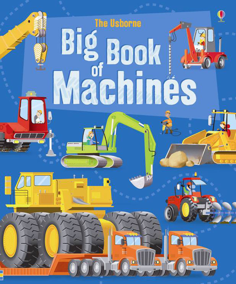 The Usborne Big Book of Machines цена