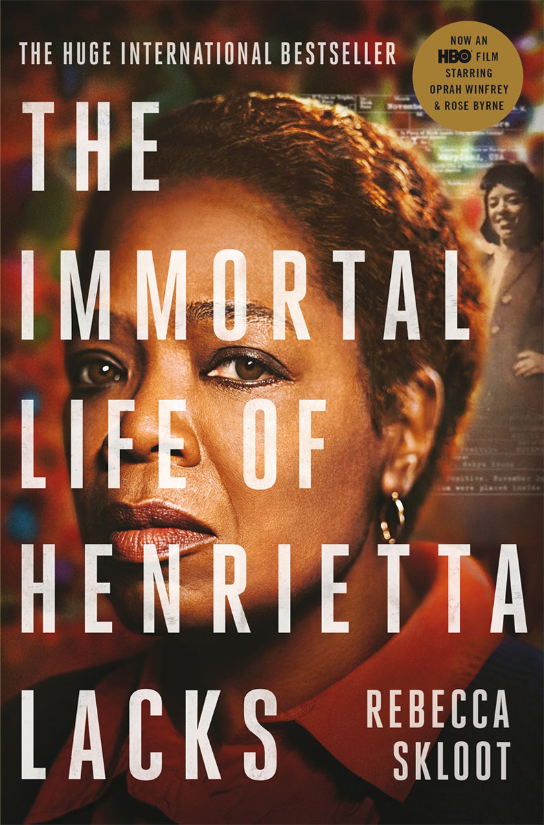 The Immortal Life of Henrietta Lacks the woman who stole my life