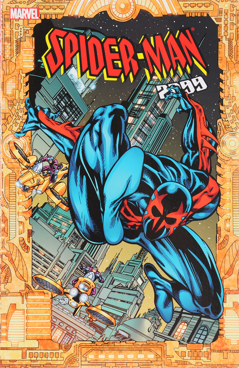 Spider-Man 2099: Volume 2 spider man 2099 classic volume 3 the fall of the hammer