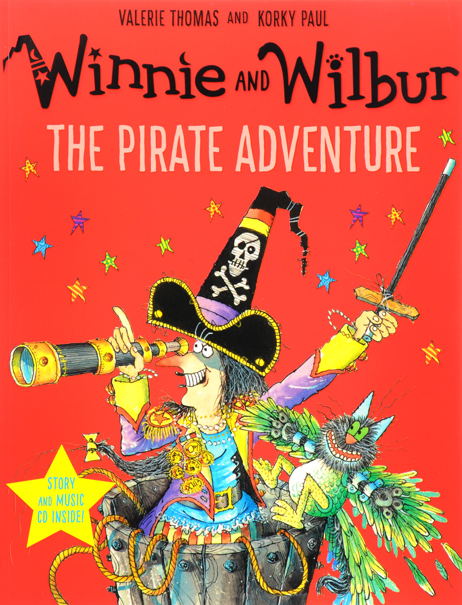 Winnie and Wilbur: The Pirate Adventure (+ CD) comings and goings at parrot park