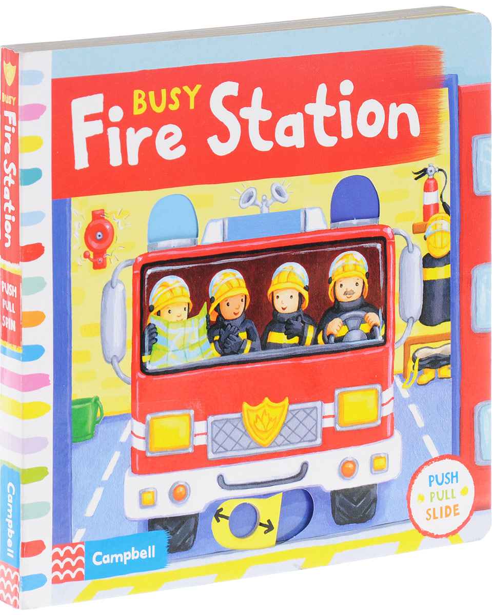 Busy Fire Station: Push, Pull and Slide the Scene to Bring the Busy Fire Station to Life! the fire