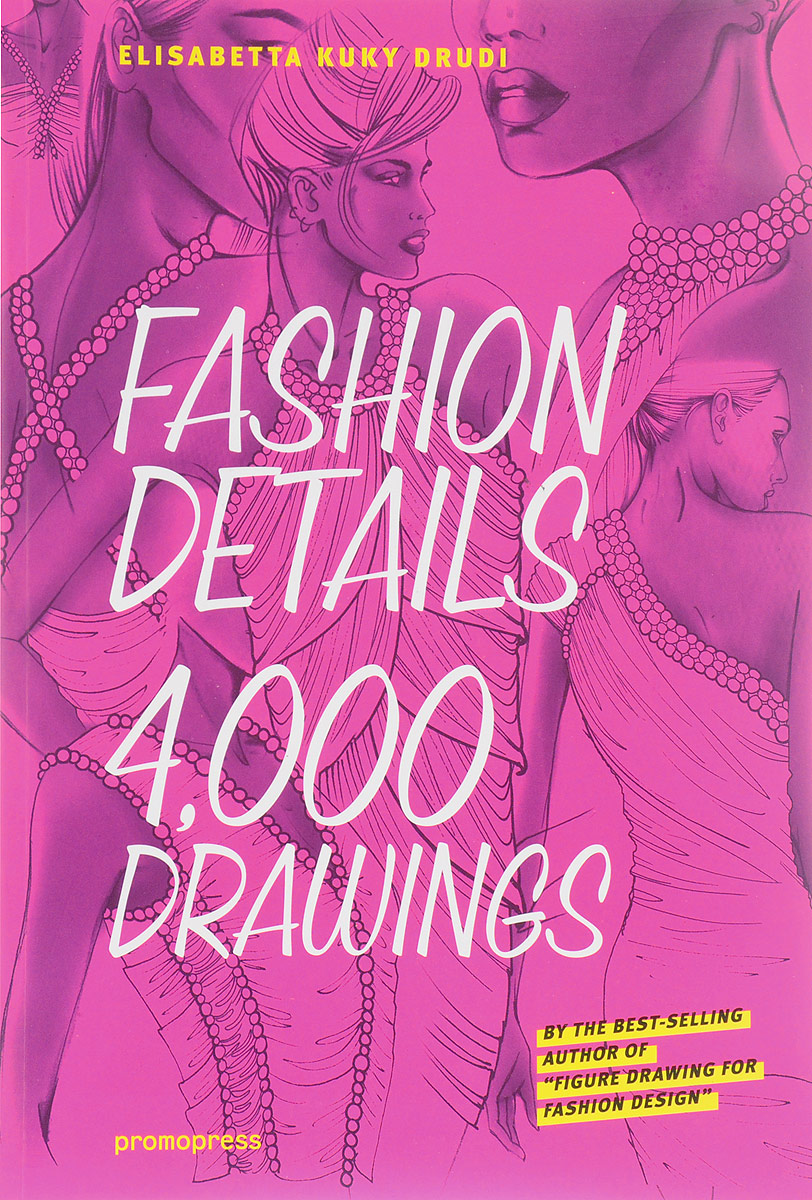 Fashion Details: 4000 Drawings