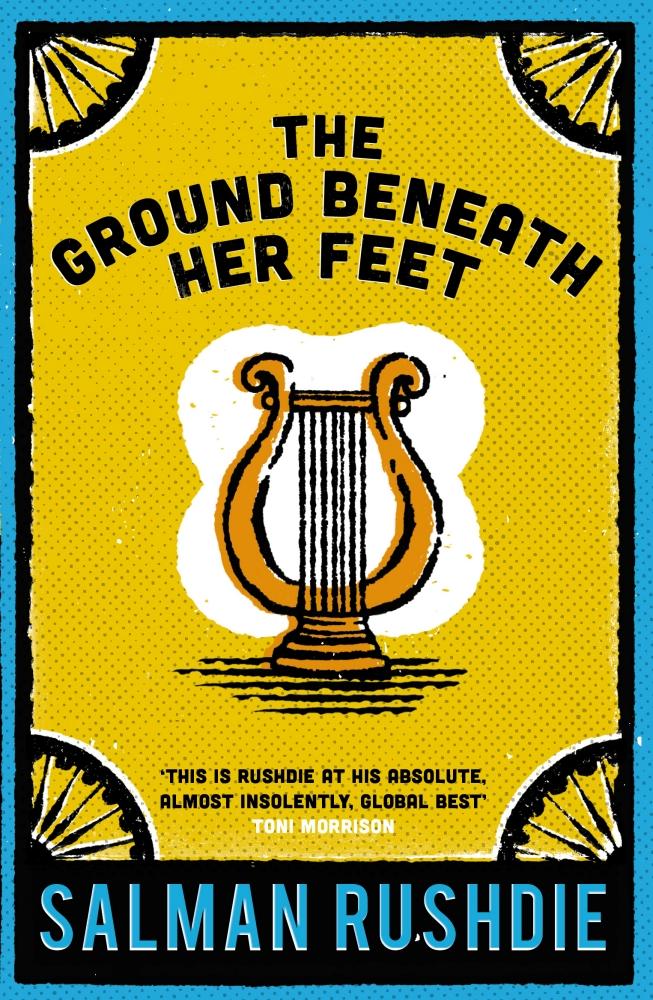 The Ground Beneath Her Feet rushdie's history of the rock icon in the ground beneath her feet