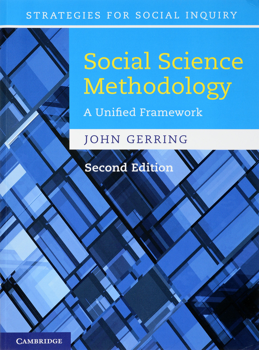 Social Science Methodology: A Unified Framework research methodology simplified
