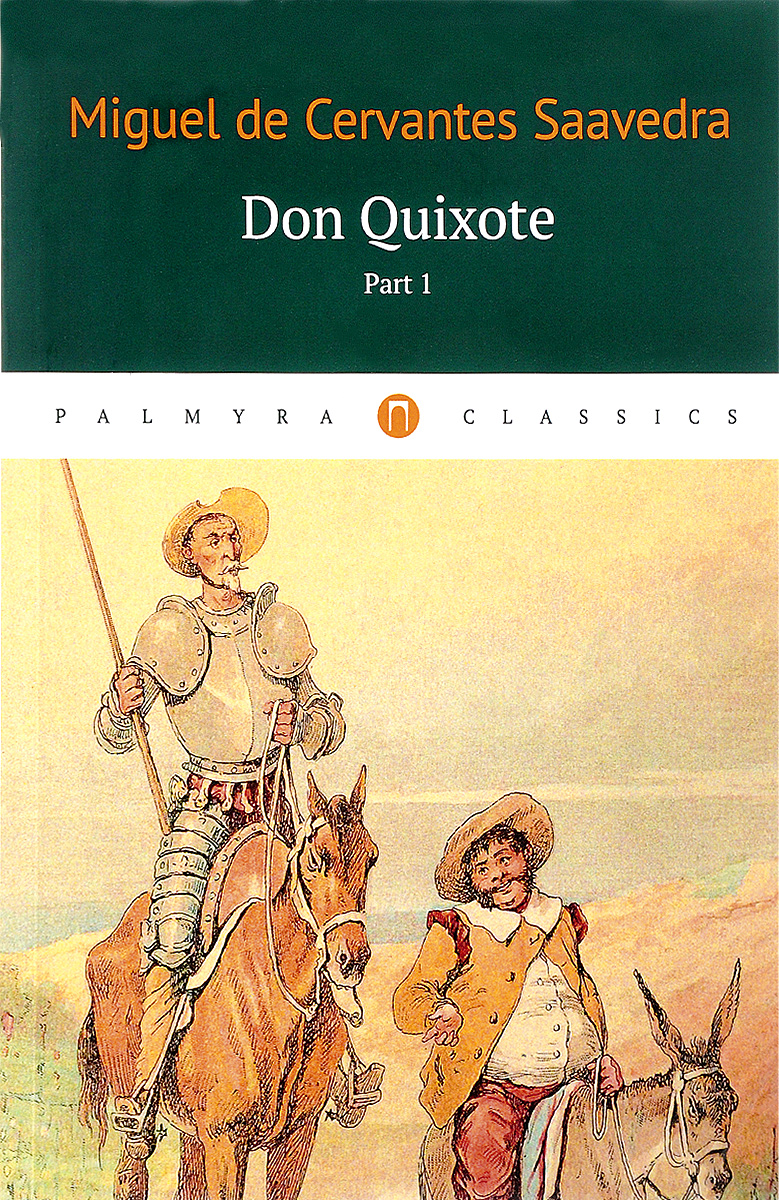 Мигель де Сервантес Сааведра Don Quixote: Том 1 introduction to the languages of the world