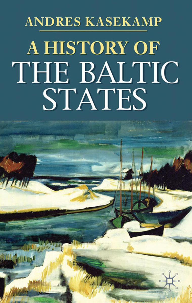 A History of the Baltic States сборник статей ethnic conflicts in the baltic states in post soviet period