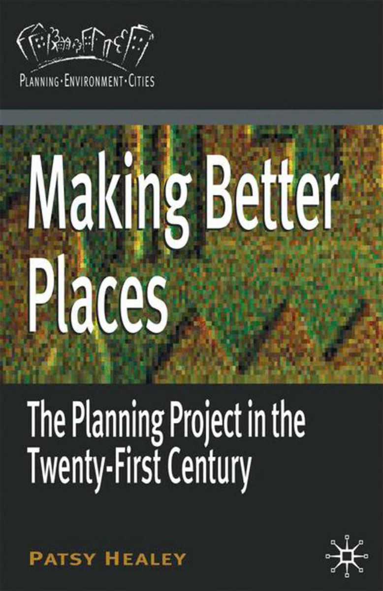 Making Better Places alan roxburgh missional map making skills for leading in times of transition