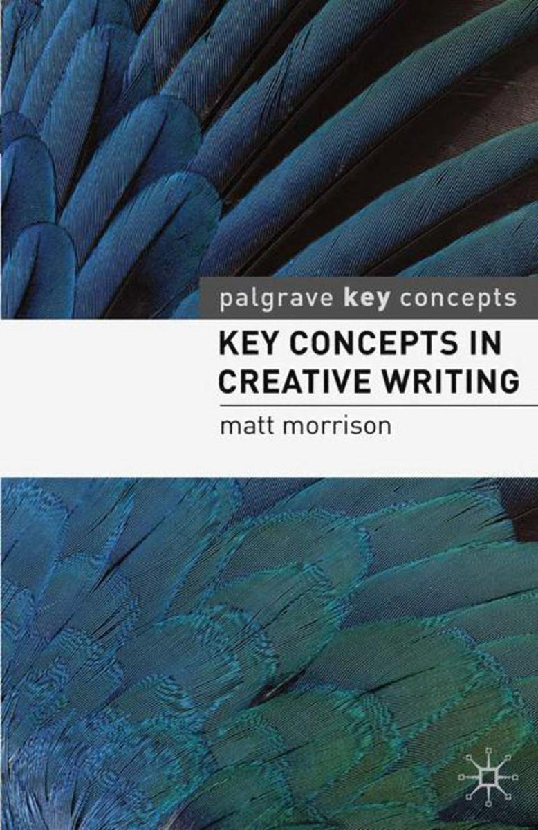 Key Concepts in Creative Writing key concepts in phonetics and phonology