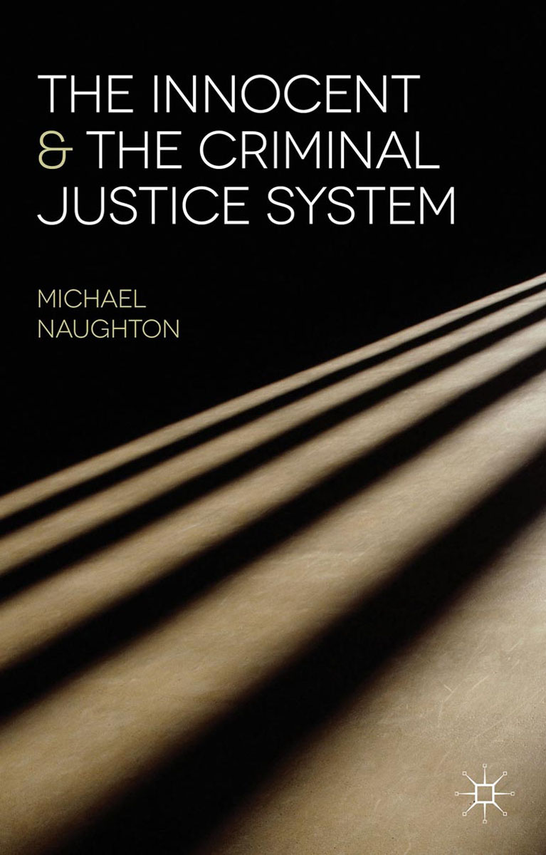 The Innocent and the Criminal Justice System convictions