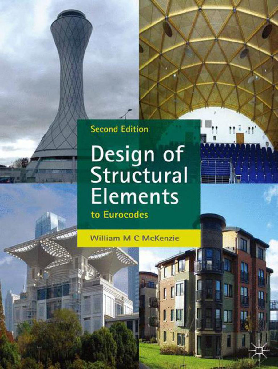 Design of Structural Elements structural elements for architects and builders