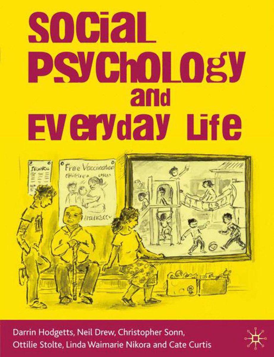 Social Psychology and Everyday Life advances in experimental social psychology 33