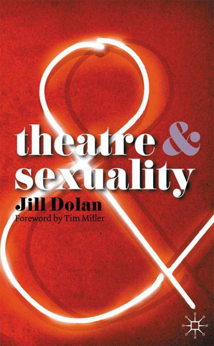 Theatre and Sexuality sexuality and identity construction the youth