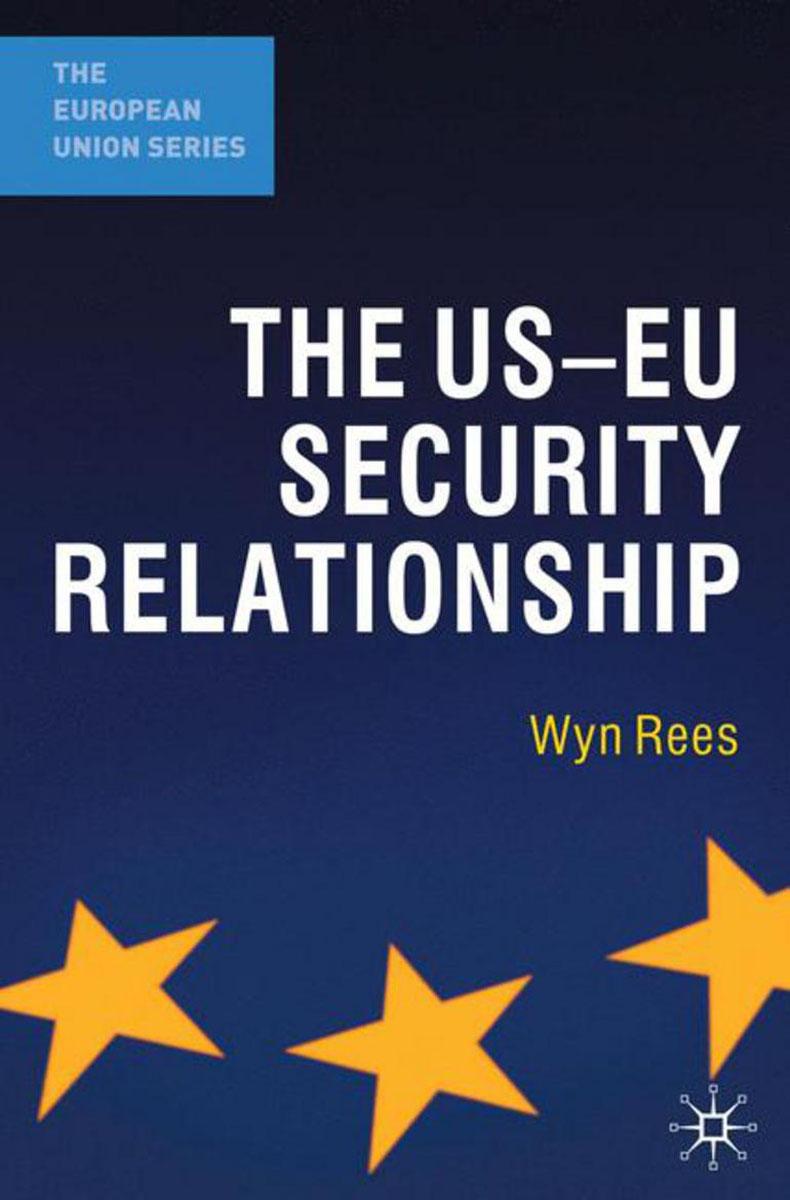 The US-EU Security Relationship видеоигра для pc медиа rise of the tomb raider 20 летний юбилей