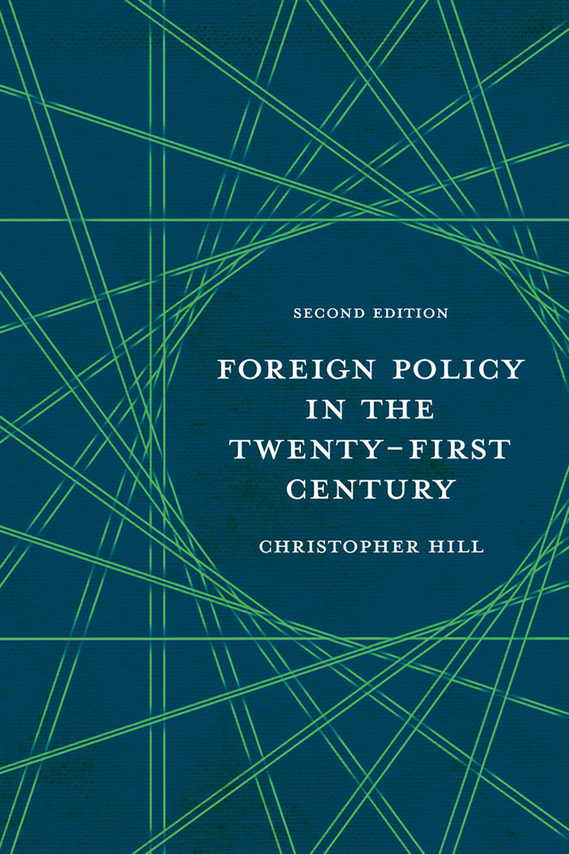 Foreign Policy in the Twenty-First Century foreign policy as a means for advancing human rights