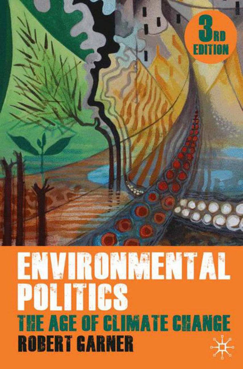 Environmental Politics political theory and global climate change