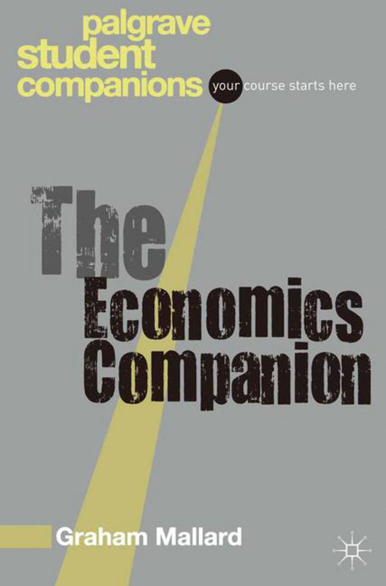 The Economics Companion jerald pinto e economics for investment decision makers workbook micro macro and international economics