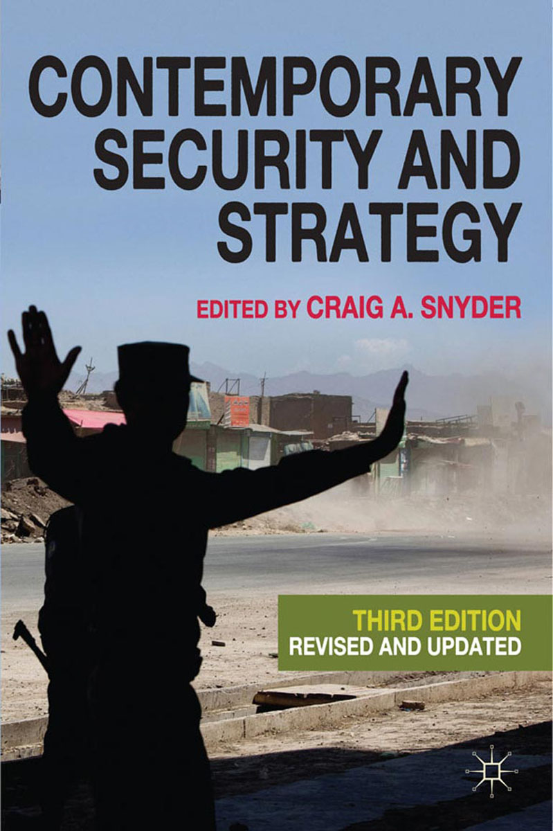 Contemporary Security and Strategy global powers in the 21st century – strategy and relations