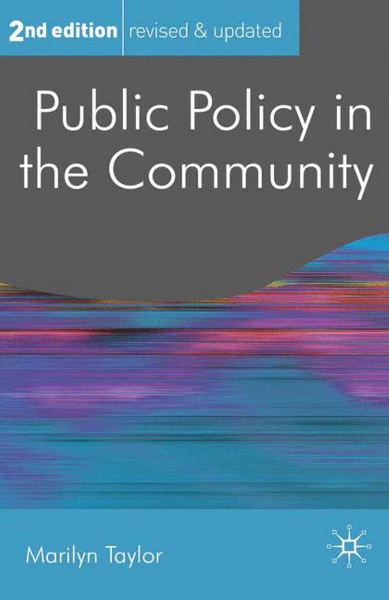 Public Policy in the Community the politics and implications of social policy