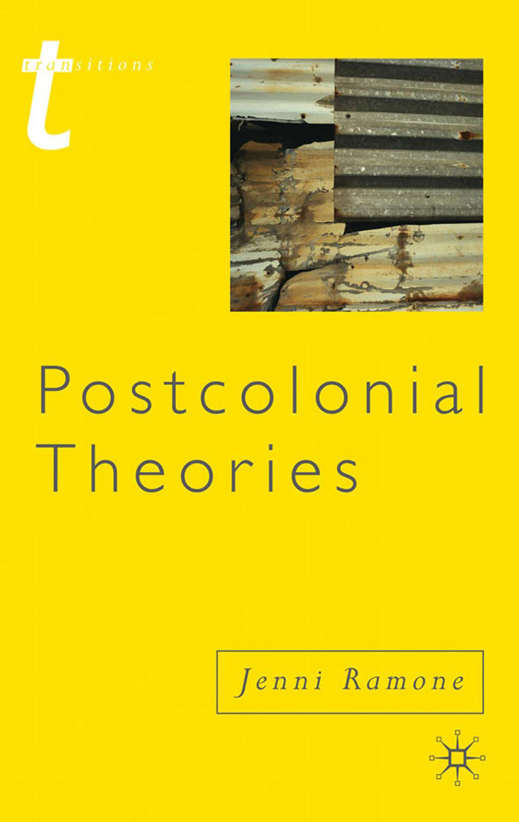 Postcolonial Theories cultural and linguistic hybridity in postcolonial text