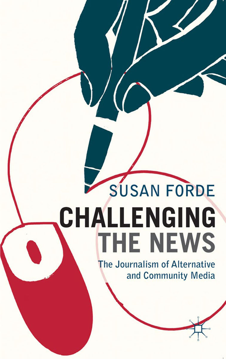 Challenging the News henry r luce and the rise of the american news media