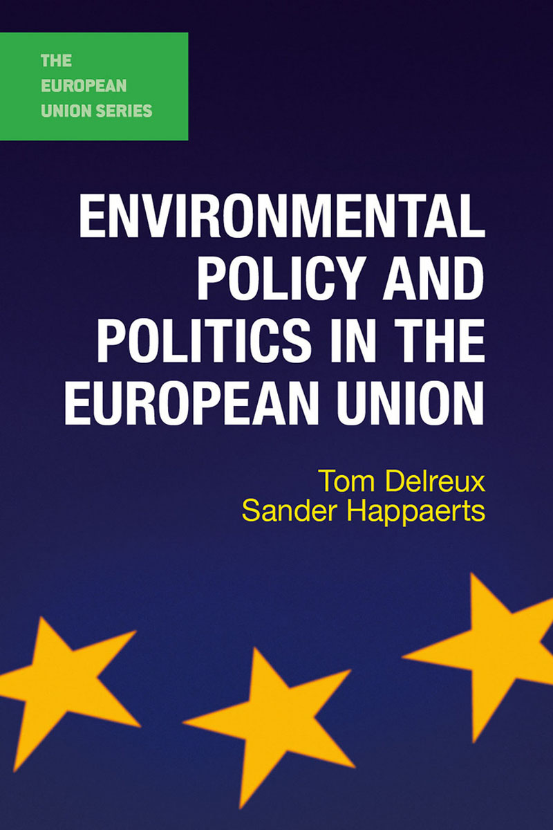 Environmental Policy and Politics in the European Union patrycja dabrowska eu governance of gmos