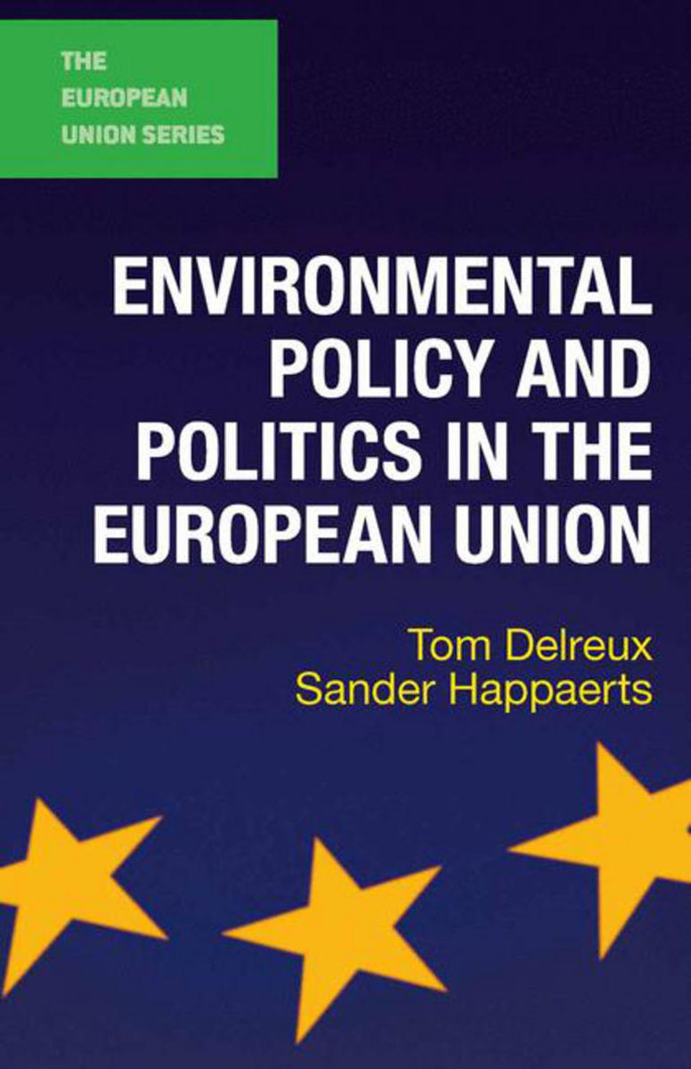 Environmental Policy and Politics in the European Union купить