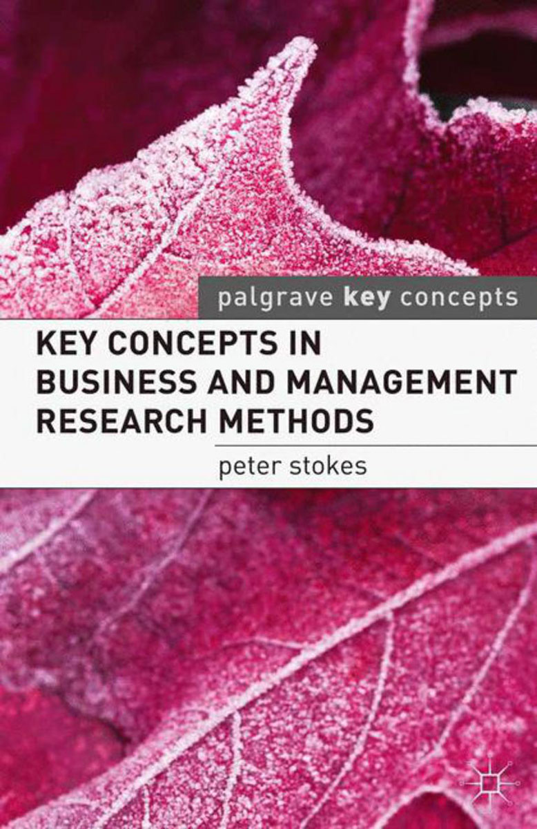 Key Concepts in Business and Management Research Methods key concepts in phonetics and phonology