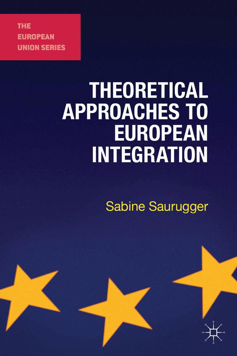 Theoretical Approaches to European Integration the integration of ethnic kazakh oralmans into kazakh society
