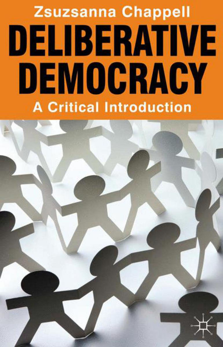 Deliberative Democracy strict democracy burning the bridges in politics