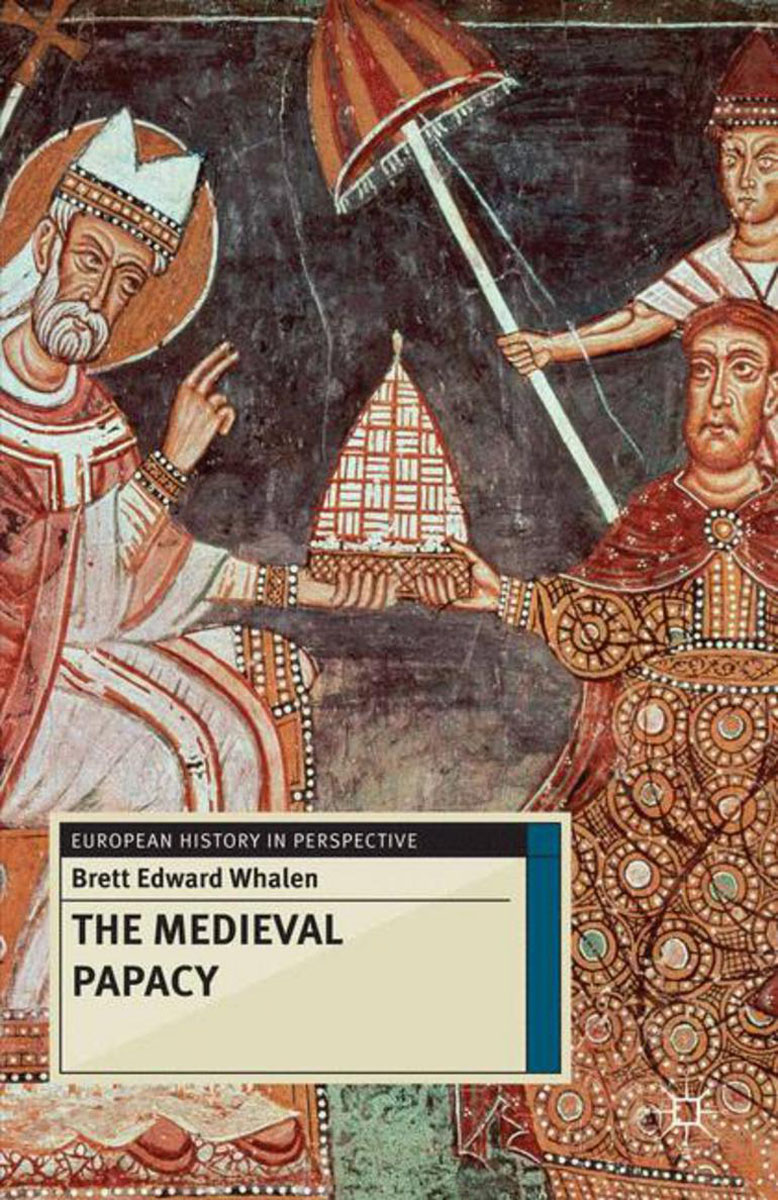 The Medieval Papacy the medieval papacy