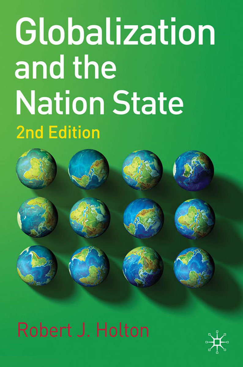 Globalization and the Nation State global historical sociology