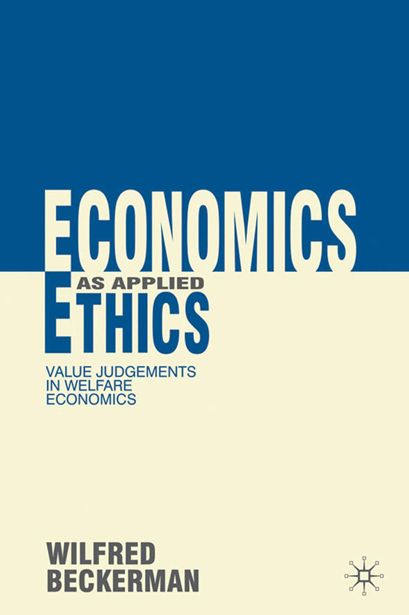 Economics as Applied Ethics natural resource economics issues analysis and policy