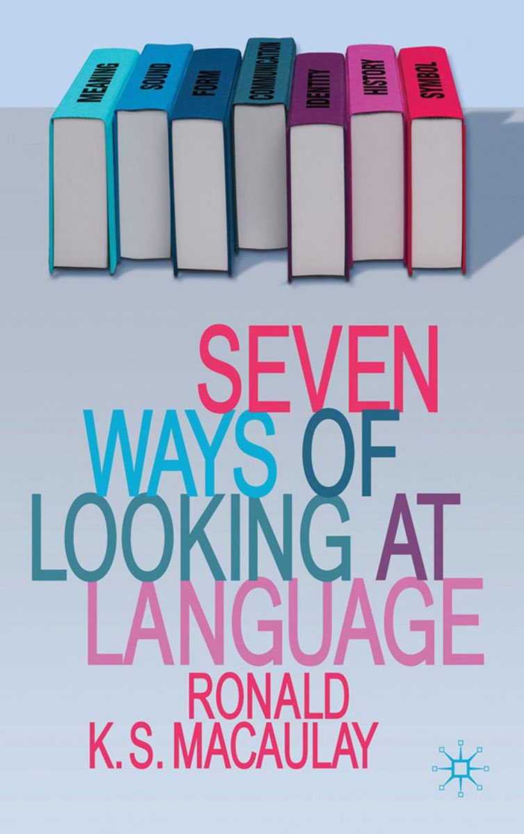 Seven Ways of Looking at Language mccann c thirteen ways of looking