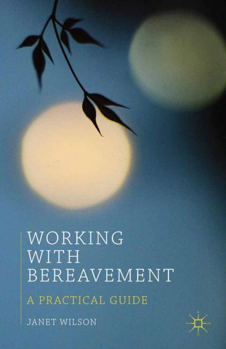 Working with Bereavement working guide to reservoir exploration and appraisal