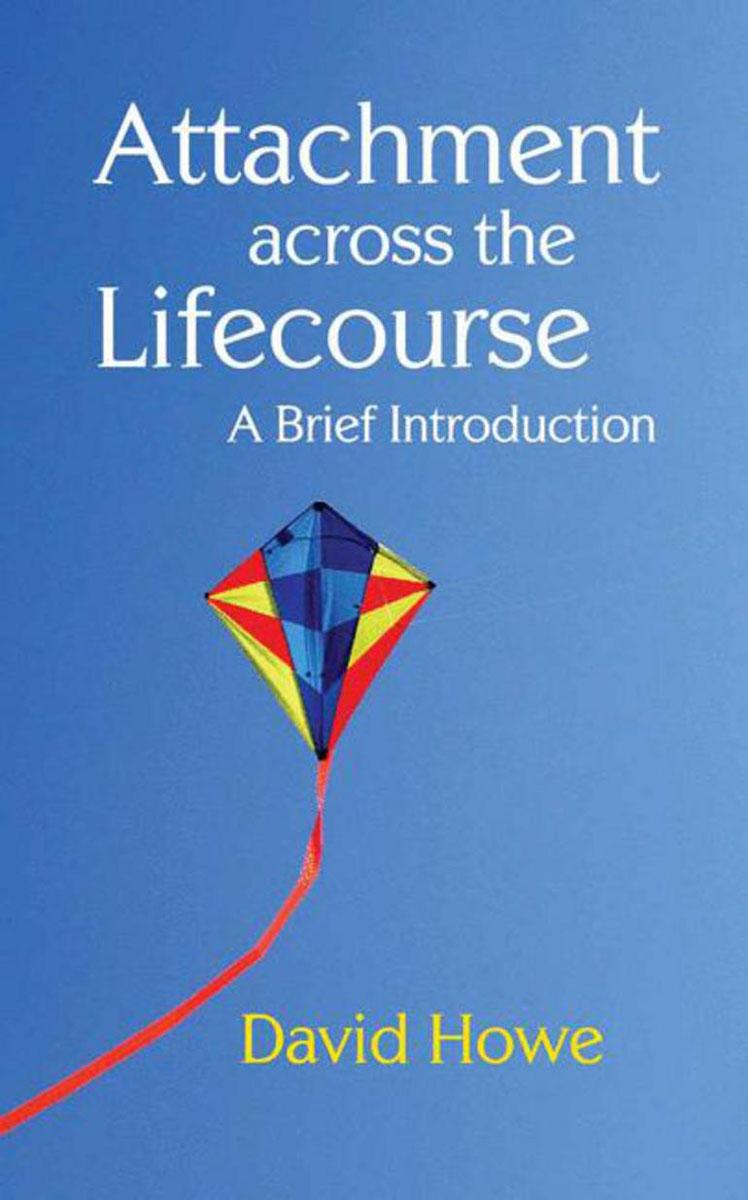 Attachment Across the Lifecourse