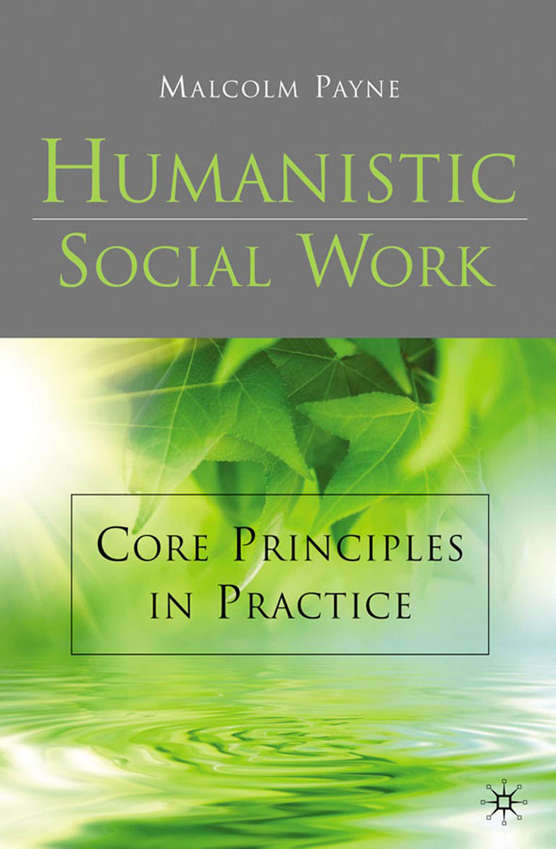Humanistic Social Work joan orme david shemmings developing research based social work practice